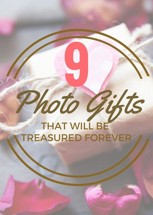 9 Photo Gifts That Will Be Treasured Forever