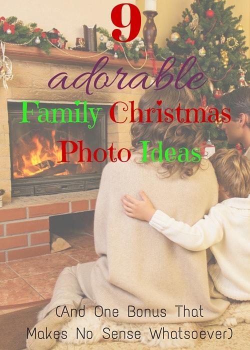 9 Adorable Family Christmas Photo Ideas