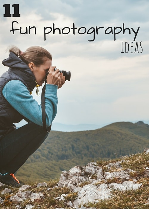 11 Fun Photography Ideas