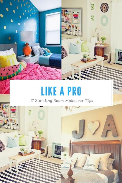 Like A Pro - 17 Startling Room Makeover Tips
