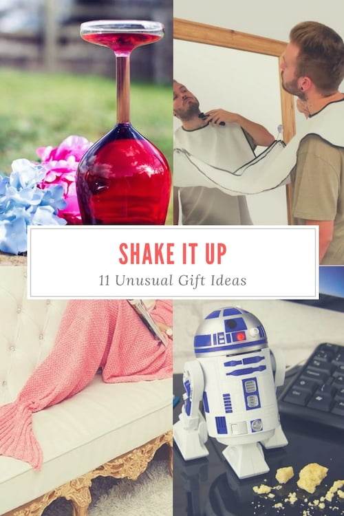 Shake It Up: 11 Unusual Gift Ideas